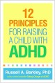 Cover for 12 principles for raising a child with ADHD
