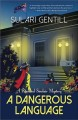 Cover for A dangerous language: a Rowland Sinclair mystery