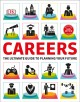 Cover for Careers: the graphic guide to finding the perfect job for you.