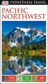 Cover for Dk Eyewitness Pacific Northwest
