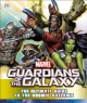 Cover for Guardians of the Galaxy: the ultimate guide to the cosmic outlaws