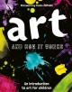 Cover for Art and how it works: an introduction to art for children