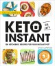 Cover for Keto in an Instant: 100 Ketogenic Recipes for Your Instant Pot