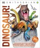 Cover for Dinosaur!: dinosaurs and other amazing prehistoric creatures as you've neve...