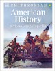 Cover for American History: A Visual Encyclopedia