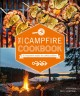 Cover for The Campfire Cookbook: 80 Imaginative Recipes for Cooking Outdoors