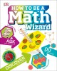 Cover for How to be a math wizard