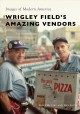 Cover for Wrigley Field's amazing vendors