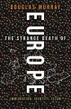 Cover for The strange death of Europe: immigration, identity, Islam
