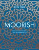 Cover for Moorish: Vibrant Recipes from the Mediterranean