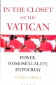 Cover for In the closet of the Vatican: power, homosexuality, hypocrisy