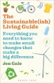 Cover for The sustainable(ish) living guide: everything you need to know to make smal...
