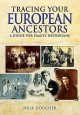 Cover for Tracing Your European Ancestors: A Guide for Family Historians