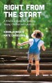 Cover for Right from the Start: A Practical Guide for Helping Young Children With Aut...