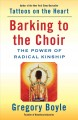 Cover for Barking to the choir: the power of radical kinship