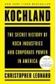 Cover for Kochland: The Secret History of Koch Industries and Corporate Power in Amer...
