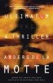 Cover for Ultimatum: a thriller
