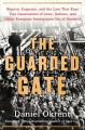 Cover for The guarded gate: bigotry, eugenics, and the law that kept two generations ...