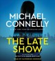 Cover for The Late Show  [ABRIDGED]