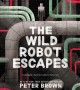 Cover for The wild robot escapes