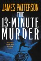 Cover for The 13-minute murder