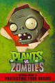 Cover for Plants vs. zombies: official guide to protecting your brains
