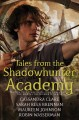 Cover for Tales from the Shadowhunter Academy