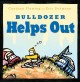 Cover for Bulldozer helps out