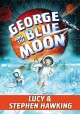 Cover for George and the blue moon