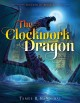 Cover for The clockwork dragon