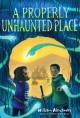Cover for A properly unhaunted place