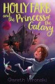 Cover for Holly Farb and the Princess of the Galaxy
