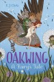 Cover for Oakwing: a fairy's tale