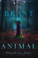 Cover for The Beast is an animal