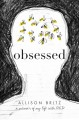 Cover for Obsessed: a memoir of my life with OCD
