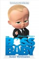 Cover for The boss baby: junior novelization