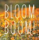 Cover for Bloom boom!