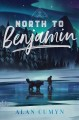 Cover for North to Benjamin