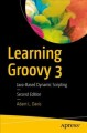 Cover for Learning Groovy 3: Java-based dynamic scripting