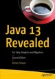 Cover for Java 13 Revealed: For Early Adoption and Migration