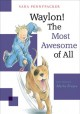 Cover for Waylon!: the most awesome of all