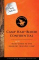 Cover for From Percy Jackson: Camp Half-blood Confidential; an Official Rick Riordan ...