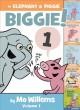 Cover for An Elephant & Piggie biggie!