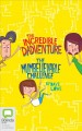 Cover for The Incredible Dadventure ; The mumbelievable challenge