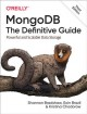Cover for Mongodb: The Definitive Guide: Powerful and Scalable Data Storage
