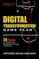 Cover for Digital Transformation Game Plan: 34 Tenets for Masterfully Merging Technol...
