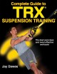 Cover for Complete guide to TRX suspension training