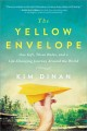 Cover for The yellow envelope: one gift, three rules, and a life-changing journey aro...