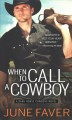 Cover for When to Call a Cowboy
