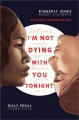 Cover for I'm not dying with you tonight
